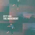 Betty Who - The Movement (EP)