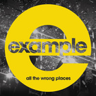 Example - All The Wrong Places (CDS)