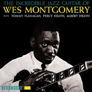 The Incredible Jazz Guitar Of Wes Montgomery (Vinyl)