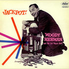 Woody Herman - Jackpot! (Remastered 2010)