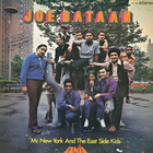 Joe Bataan - Mr. New York & The East Side Kids (Vinyl)
