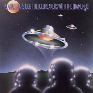 Planet Mars Dub (With The Icebreakers) (Vinyl)