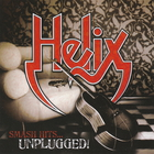 Helix - Smash Hits…unplugged!