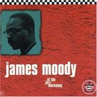 James Moody - At The Jazz Workshop (Vinyl)