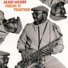 James Moody - Feelin' It Together (Vinyl)