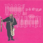 James Moody - Moody Plays Mancini