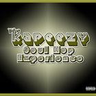 The Kapeezy Soul Hop Experience