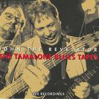 The Tamalone Blues Tapes