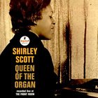Shirley Scott - Queen Of The Organ (Vinyl)