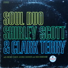 Shirley Scott - Soul Duo (Wiht Clark Terry) (Vinyl)