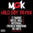 Machine Gun Kelly - Wild Boy (Remix) (CDS)