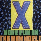 X - More Fun In The New World (Remastered 2002)