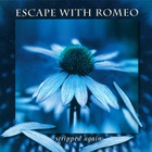 Escape With Romeo - Stripped Again (EP)
