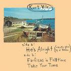 Kurt Vile - He's Alright