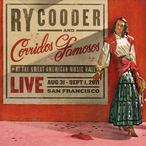 Live At The Great American Music Hall (With Corridos Famosos)
