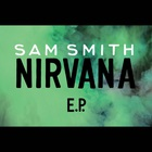 SAM SMITH - Nirvana (EP)