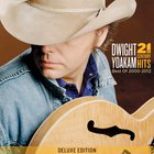 Dwight Yoakam - 21St Century Hits (Best Of 2000-2012)