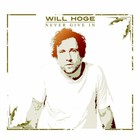 Will Hoge - Never Give In