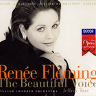 Renee Fleming - The Beautiful Voice (With Jeffrey Tate & English Chamber Orchestra)
