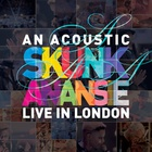 Skunk Anansie - An Acoustic Skunk Anansie (Live In London)