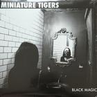 Miniature Tigers - Black Magic (EP)