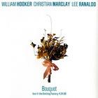 Bouquet (With Lee Ranaldo & William Hooker)
