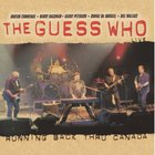 The Guess Who - Running Back Thru Canada CD1