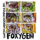 Foxygen - Jurrassic Exxplosion Philippic