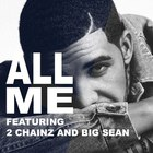 Drake - All Me (Feat. 2 Chainz & Big Sean) (CDS)