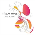 Miguel Migs - Here & Now CD1