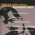 Alexander O'Neal - Twelve Inch Mixes