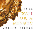 Justin Bieber - Wait For A Minute (CDS)