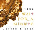 Justin Bieber - Wait For A Minute (CDS)