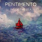 Pentimento - Inside The Sea (EP)
