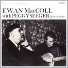 Ewan MacColl - Chorus From The Gallows (With Peggy Seeger) (Vinyl)