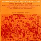 Ewan MacColl - Broadside Ballads Vol. 1 (Vinyl)