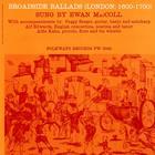 Ewan MacColl - Broadside Ballads Vol. 1 (Vinyl)
