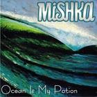 Ocean Is My Potion (EP)