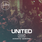 Hillsong United - Zion Acoustic Sessions (Live)