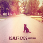 Real Friends - Acoustic Songs (EP)