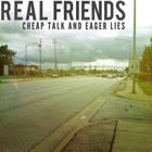 Real Friends - Cheap Talk And Eager Lies (CDS)