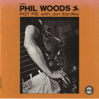 Phil Woods - Pot Pie (With Jon Eardley) (Vinyl)