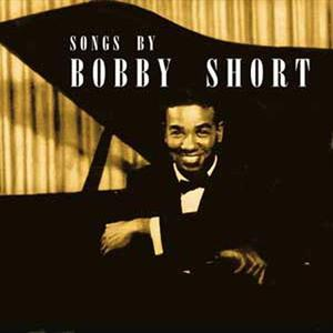 Songs By Bobby Short (Vinyl)