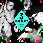 3 Is Ne Party CD2