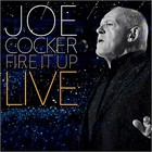 Joe Cocker - Fire It Up: Live CD2