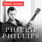 Phillip Phillips - Itunes Session