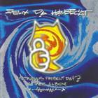 Felix Da Housecat - Metropolis Present Day? Thee Album!