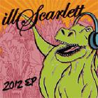 illScarlett - 2012 EP