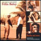 Baila Mi Son (With Felix Baloy)