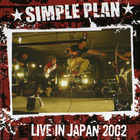 Simple Plan - Live In Japan 2002